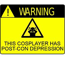 WARNING - POST-CON DEPRESSION Photographic Print