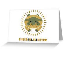 cheerful hamster Greeting Card