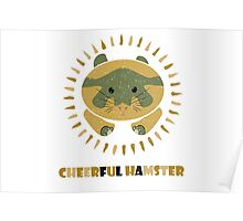 cheerful hamster Poster
