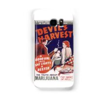 Marijuana The Devil's Harvest Samsung Galaxy Case/Skin