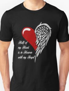 Half of my heart is in heaven with my angel Unisex T-Shirt