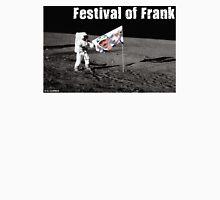 Festival of Frank Unisex T-Shirt