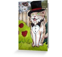 'Everybody wants to be a cat' Greeting Card