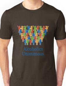 Acloholics unanimous Unisex T-Shirt
