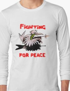 Fighting For Peace (3) Long Sleeve T-Shirt