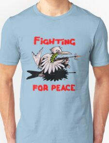 Fighting For Peace (3) T-Shirt