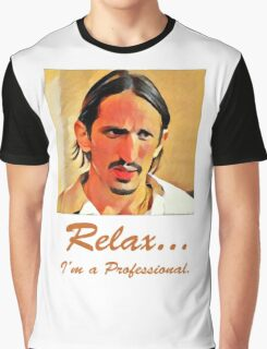 Relax I'm a Professional Graphic T-Shirt