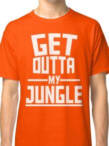Get Outta My Jungle v2 Classic T-Shirt