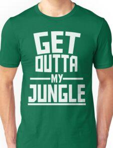 Get Outta My Jungle v2 Unisex T-Shirt