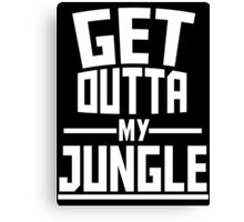 Get Outta My Jungle v2 Canvas Print
