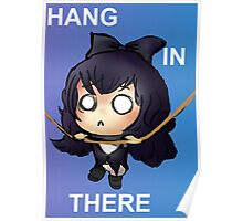 [RWBY] Hang in There! Poster
