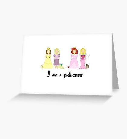 I'm a princess Greeting Card