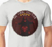 The Final Deletion Unisex T-Shirt