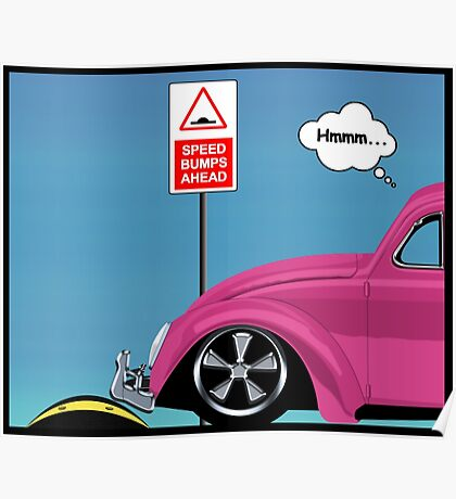 Speed bumps! (pink) Poster
