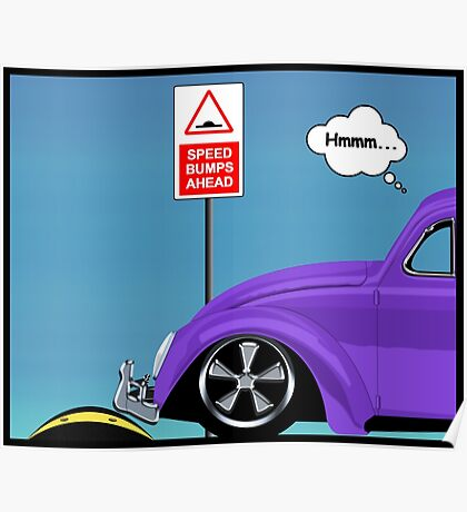 Speed bumps! (purple) Poster