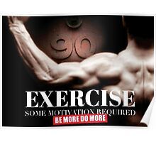 Exercise - Some Motivation Required Poster