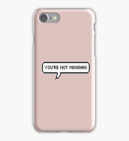 You're Not Minghao iPhone Case/Skin