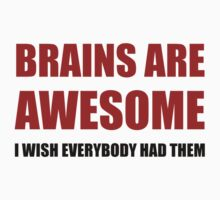Brains Are Awesome Kids Tee