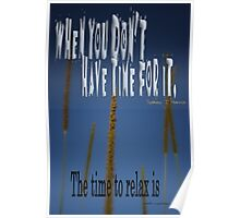 When You Don't Have Time © RELAX Poster