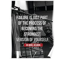 Failure Is Just Part Of The Process Poster