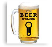 Beer O Clock Canvas Print