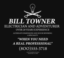 Bill Towner, Electrician and Adventurer T-Shirt