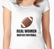 Real Women Watch Football Women's Fitted Scoop T-Shirt