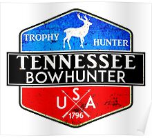 TENNESSEE BOWHUNTER BOW HUNTER DEER HUNTING TROPHY Poster
