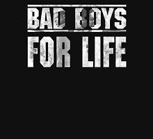 Bad Boys For Life Unisex T-Shirt
