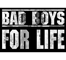 Bad Boys For Life Photographic Print