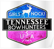 TENNESSEE BOWHUNTER GIRLS NOCK BOW HUNTER DEER HUNTING TROPHY WOMENS Poster
