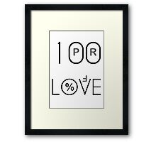 100 Proof Love Framed Print
