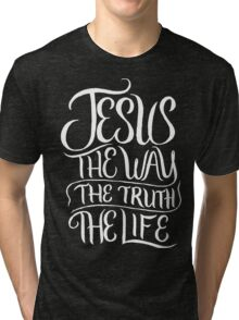 Jesus the way the truth the life - Christian T Shirt Tri-blend T-Shirt