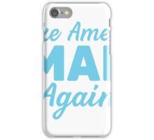 Make America Smart Again iPhone Case/Skin