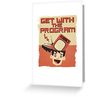 Get With The Program Anti-Television T Shirt Greeting Card