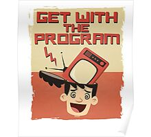 Get With The Program Anti-Television T Shirt Poster