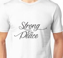 Strong On Peace - Stylized Cursive (Black, 3-Line Format) Unisex T-Shirt