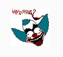 Krusty the Clown from The Simpsons Why So Serious Joker  Unisex T-Shirt