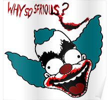 Krusty the Clown from The Simpsons Why So Serious Joker  Poster