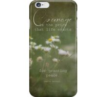courage-inspirational iPhone Case/Skin