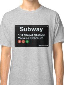 Yankees Subway Sign Classic T-Shirt