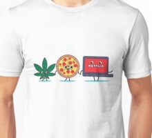 Weed, Pizza and Netflix ! Unisex T-Shirt