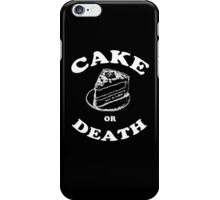Cake or Death iPhone Case/Skin