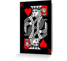 KING OF HEARTS (RED AND BLACK) Greeting Card