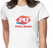 Petty Queen Tee Womens Fitted T-Shirt