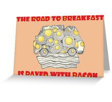 Bacon Road Greeting Card