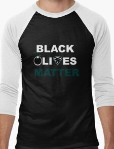 Black Olives Matter  Men's Baseball ¾ T-Shirt