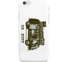 San Francisco or Bust! iPhone Case/Skin