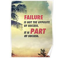 Failure Is A Part Of Success Poster
