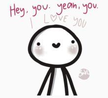 Hey I Love You Baby Tee
